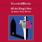 All the Kings Men, by Robert Penn Warren