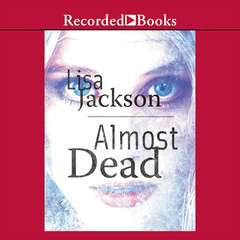 Almost Dead Audiobook, by Lisa Jackson