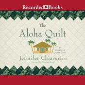 Aloha Quilt Audiobook, by Jennifer Chiaverini
