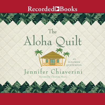 The Aloha Quilt Audiobook, by