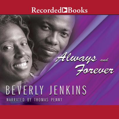 Always and Forever Audiobook, by Beverly Jenkins