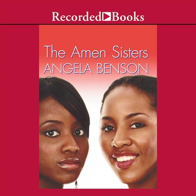 The Amen Sisters Audiobook, by Angela Benson