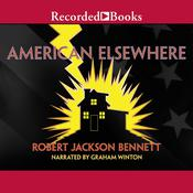 American Elsewhere Audiobook, by Robert Jackson Bennett