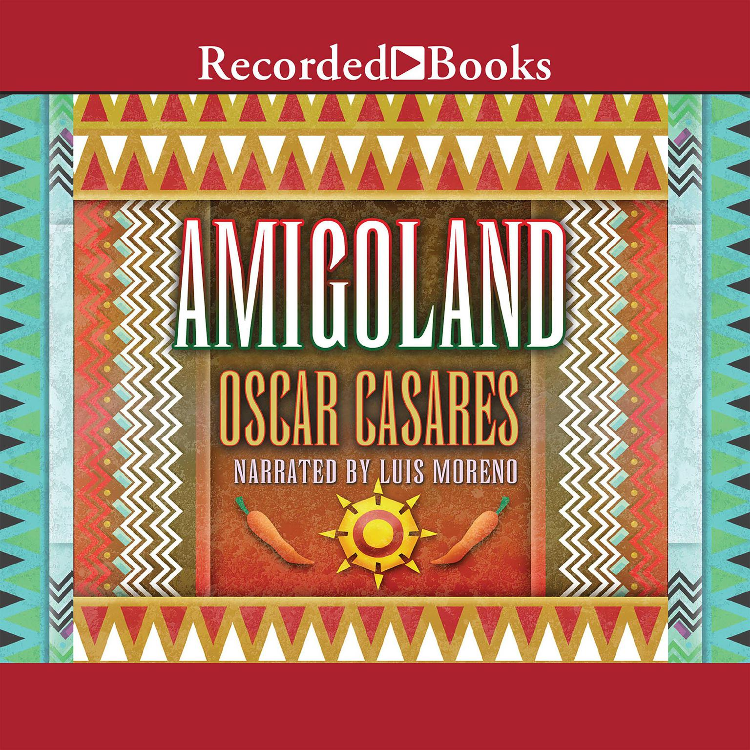 Printable Amigoland: A Novel Audiobook Cover Art