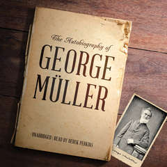 The Autobiography of George Müller Audiobook, by George Müller