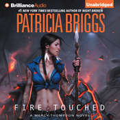 Fire Touched Audiobook, by Patricia Briggs
