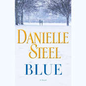 Blue: A Novel Audiobook, by Danielle Steel