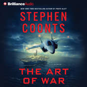 The Art of War: A Novel, by Stephen Coonts