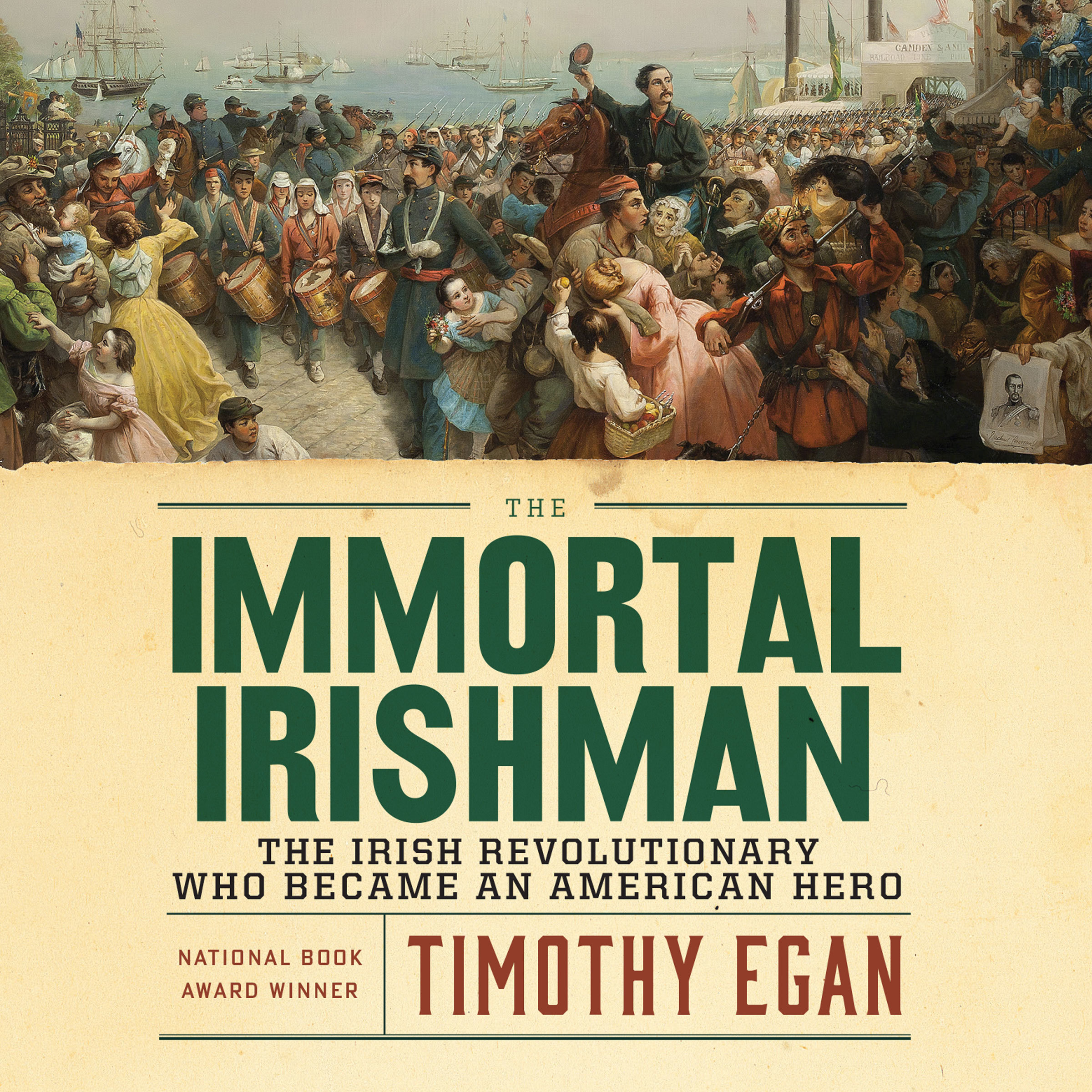 Printable The Immortal Irishman: The Irish Revolutionary Who Became an American Hero Audiobook Cover Art