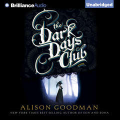 The Dark Days Club Audiobook, by Alison Goodman