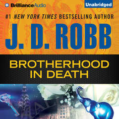 Brotherhood in Death Audiobook, by J. D. Robb