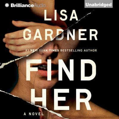Find Her Audiobook, by Lisa Gardner