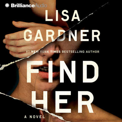Find Her Audiobook, by Lisa Gardner