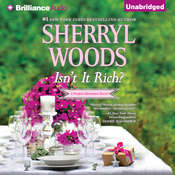 Isnt It Rich? Audiobook, by Sherryl Woods