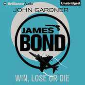 Win, Lose or Die Audiobook, by John Gardner