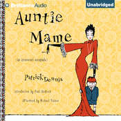 Auntie Mame: An Irreverent Escapade, by Patrick Dennis