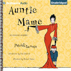 Auntie Mame: An Irreverent Escapade Audiobook, by Patrick Dennis