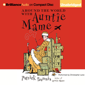 Around the World with Auntie Mame, by Patrick Dennis