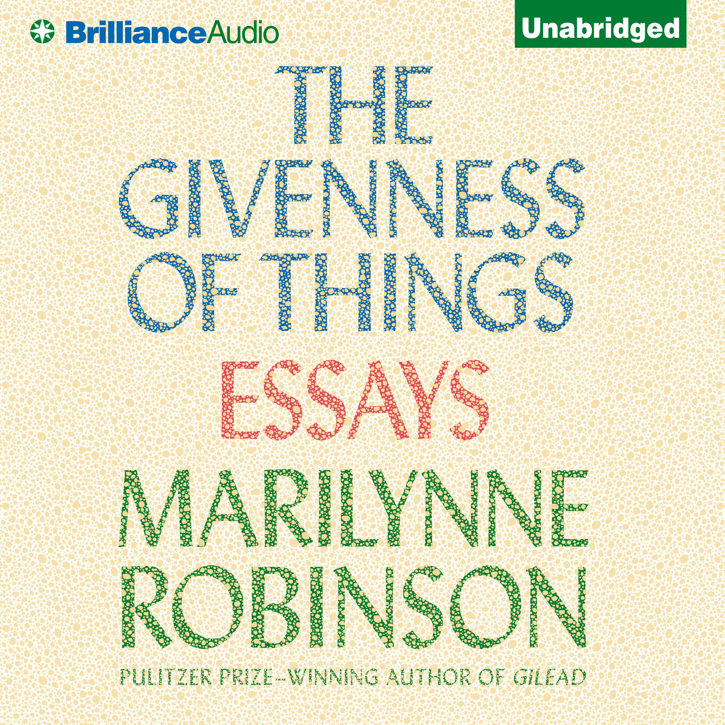 Printable The Givenness of Things: Essays Audiobook Cover Art
