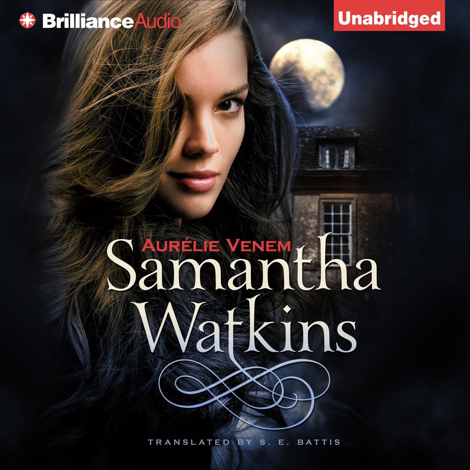 Samantha Watkins: Chronicles of an Extraordinary Ordinary Life Audiobook, by Aurélie Venem