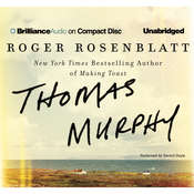 Thomas Murphy: A Novel Audiobook, by Roger Rosenblatt