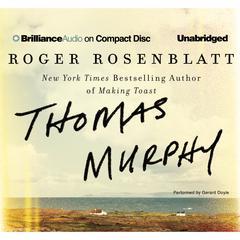 Thomas Murphy: A Novel Audiobook, by Roger Rosenblatt