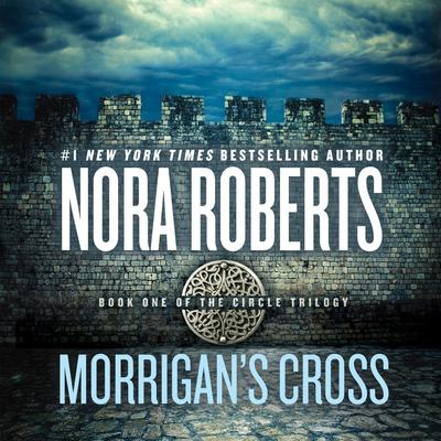 Morrigans Cross Audiobook, by Nora Roberts