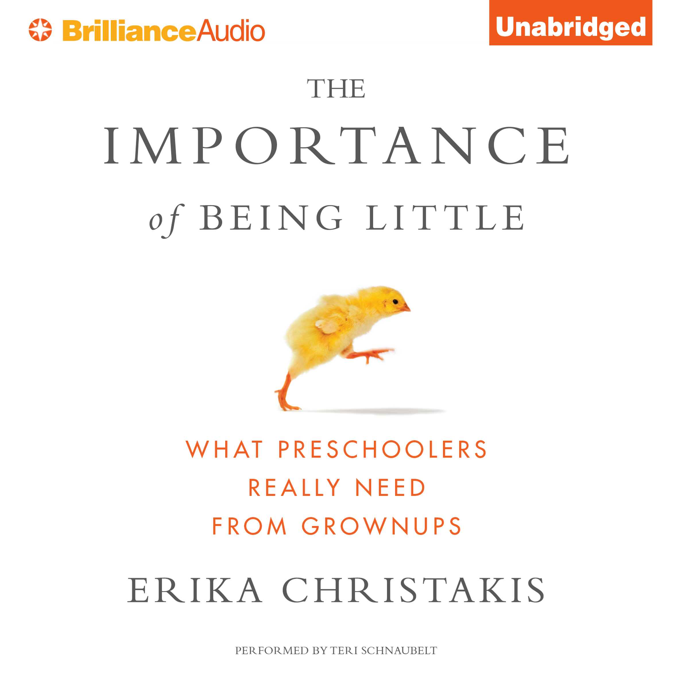 Printable The Importance of Being Little: What Preschoolers Really Need from Grownups Audiobook Cover Art