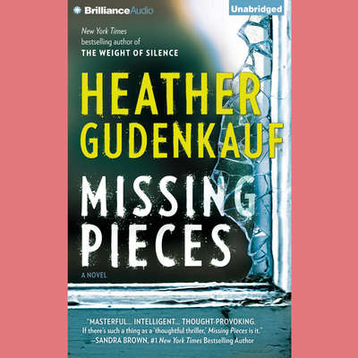 Missing Pieces Audiobook, by Heather Gudenkauf