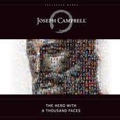 The Hero with a Thousand Faces, by Joseph Campbell