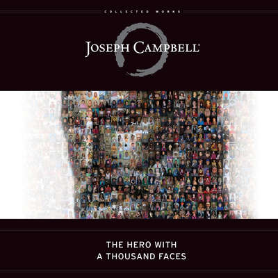 The Hero with a Thousand Faces Audiobook, by Joseph Campbell