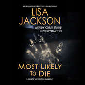 Most Likely to Die, by Lisa Jackson, Wendy Corsi Staub, Beverly Barton