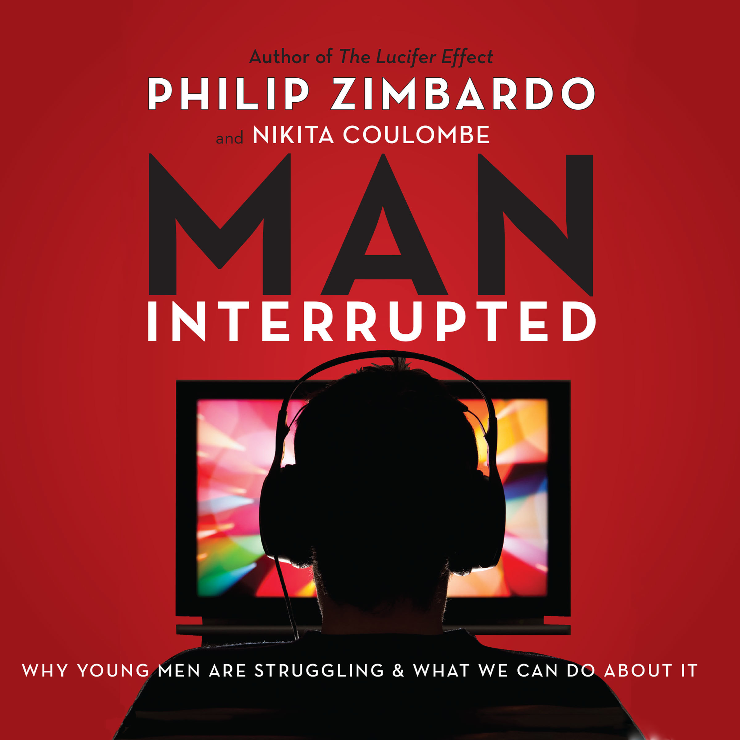 Printable Man, Interrupted: Why Young Men are Struggling & What We Can Do About It Audiobook Cover Art