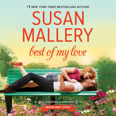 Best of My Love Audiobook, by Susan Mallery