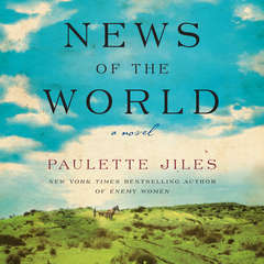 News of the World: A Novel Audiobook, by Paulette Jiles