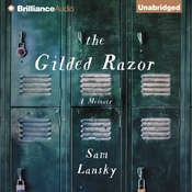 The Gilded Razor: A Memoir Audiobook, by Sam Lansky