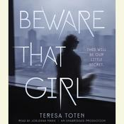 Beware That Girl Audiobook, by Teresa Toten