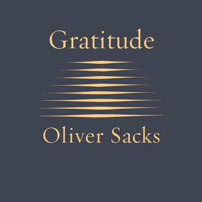 Gratitude Audiobook, by Oliver Sacks