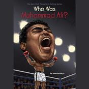 Who Was Muhammad Ali?, by James Buckley