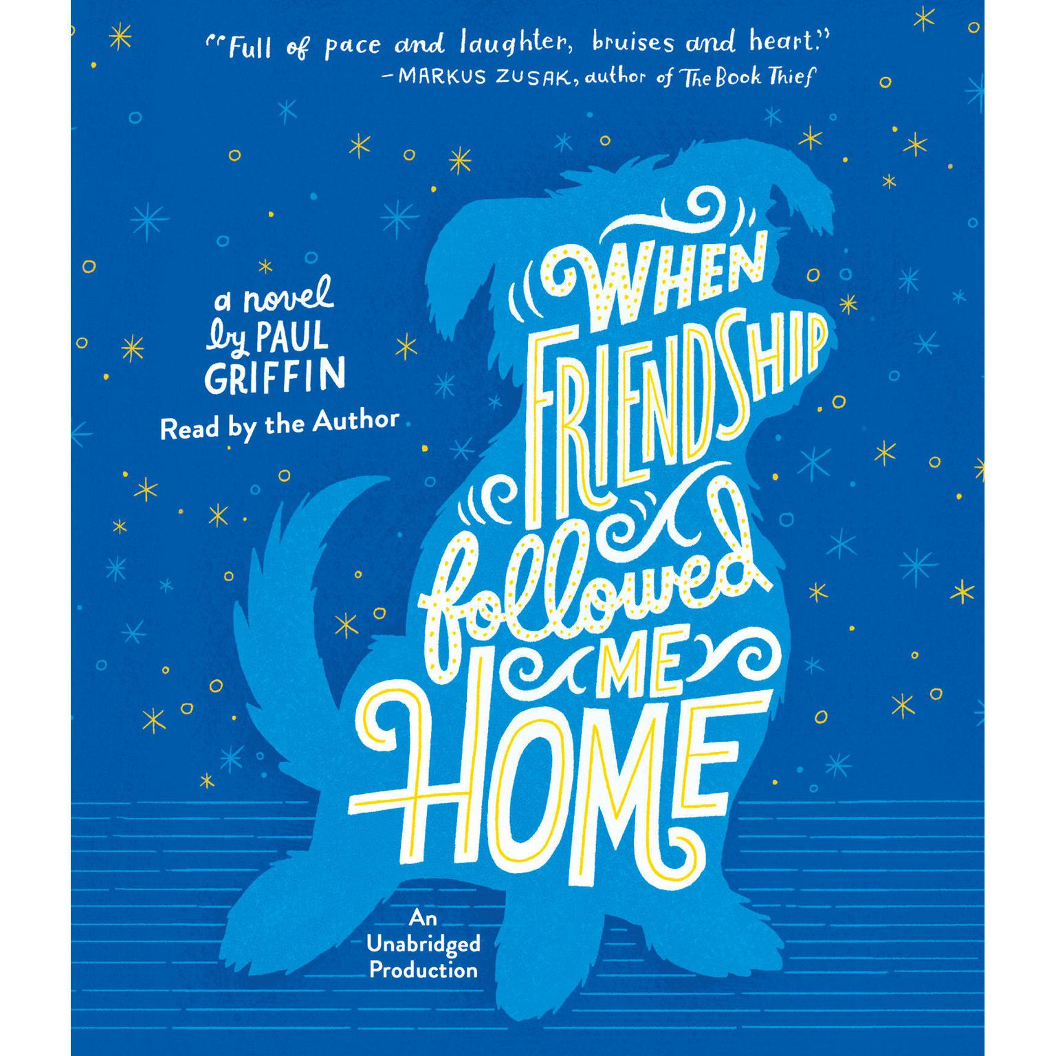 Printable When Friendship Followed Me Home Audiobook Cover Art