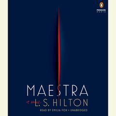 Maestra: A Novel Audiobook, by L. S. Hilton