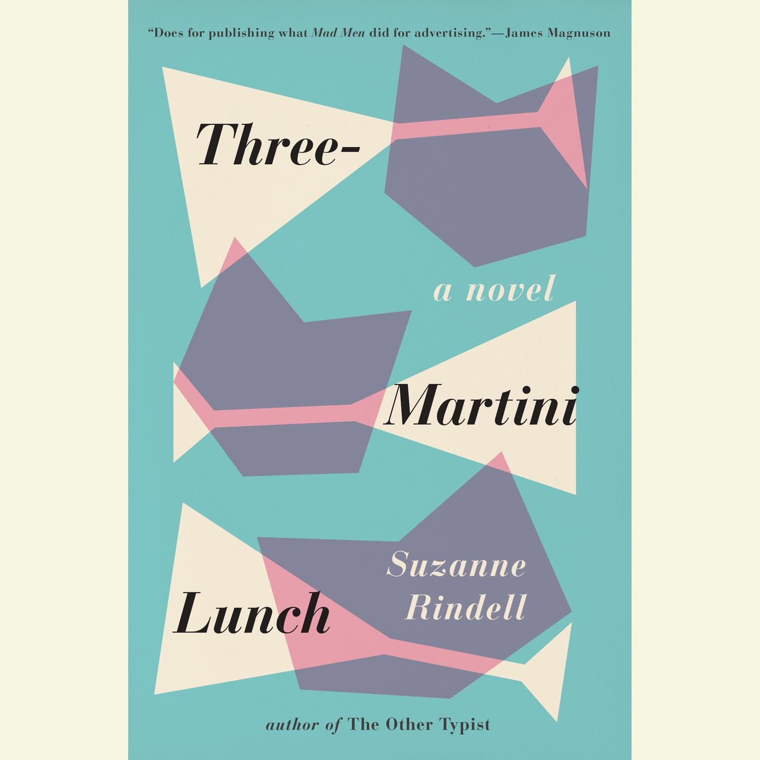 Printable Three-Martini Lunch: A Novel Audiobook Cover Art