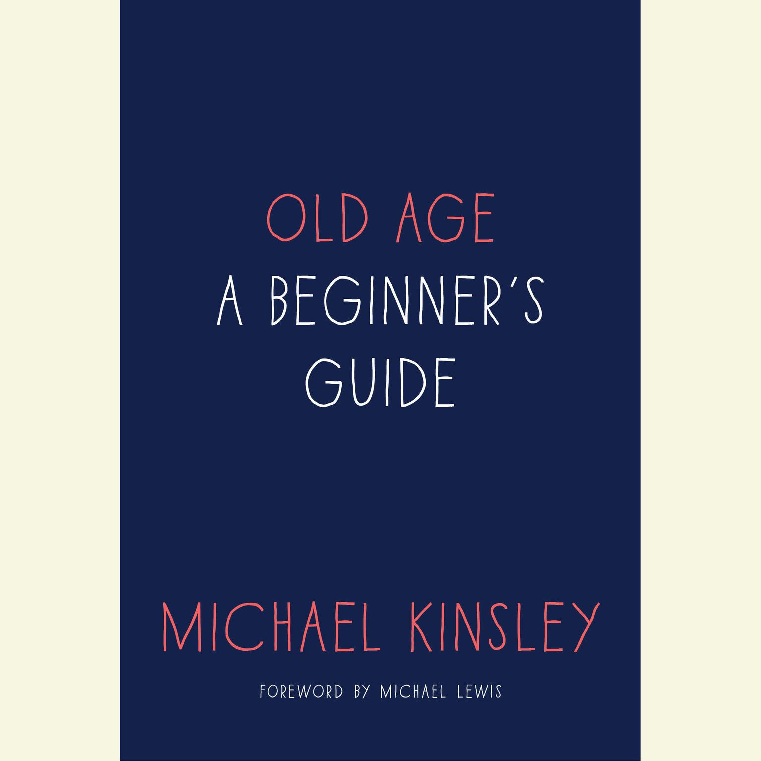 Printable Old Age: A Beginner's Guide Audiobook Cover Art