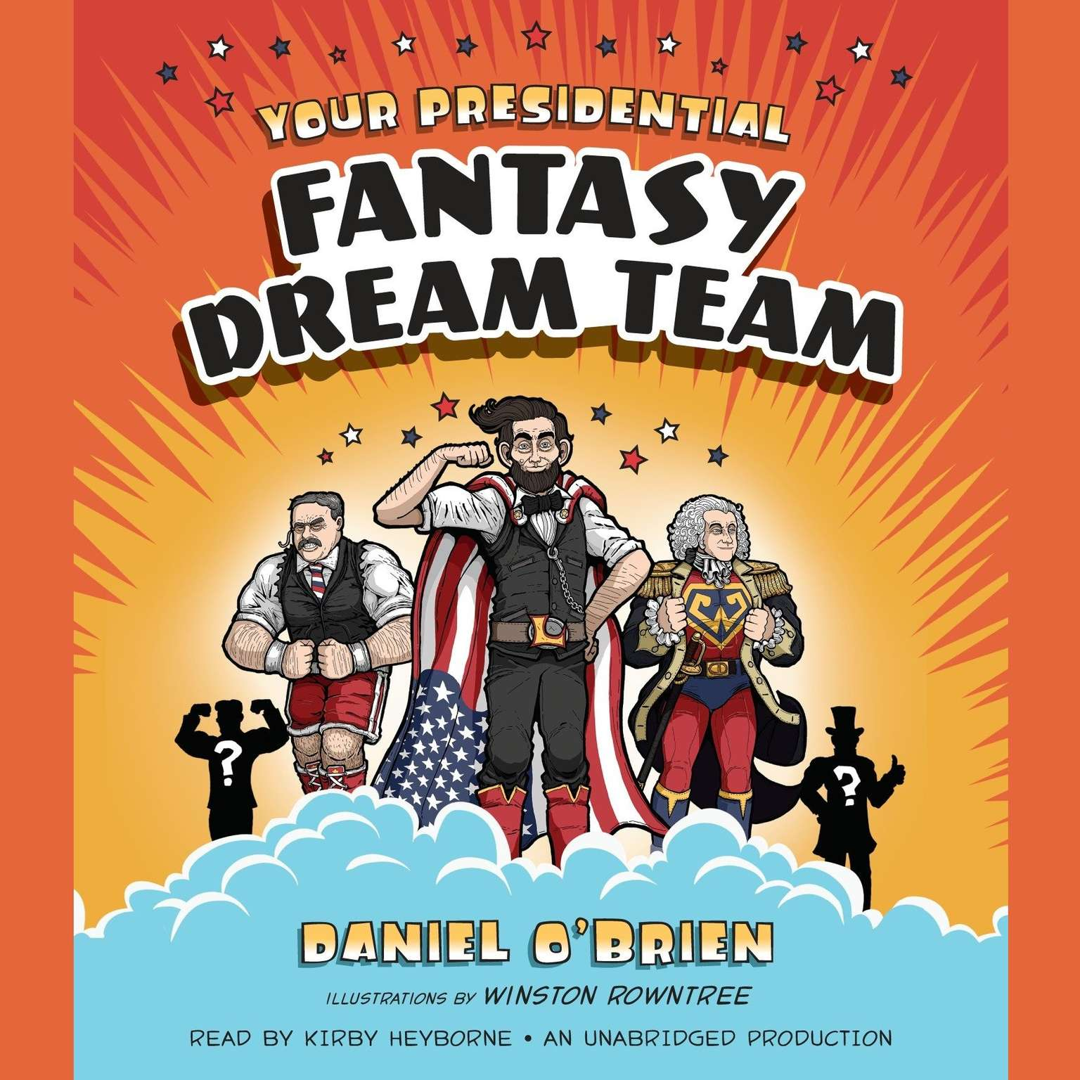 Printable Your Presidential Fantasy Dream Team Audiobook Cover Art