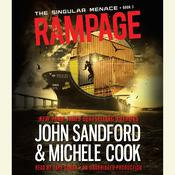 Rampage (The Singular Menace, 3), by John Sandford, Michele Cook