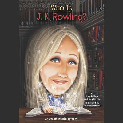 Who Is J.K. Rowling? Audiobook, by Meg Belviso