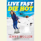 Live Fast Die Hot Audiobook, by Jenny Mollen