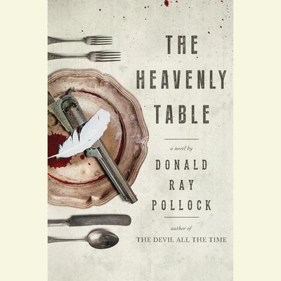 The Heavenly Table: A Novel Audiobook, by