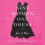 Nine Women, One Dress: A Novel Audiobook, by Jane L. Rosen