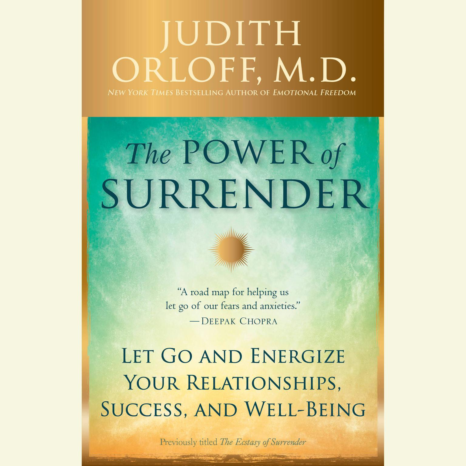 Printable The Power of Surrender: Let Go and Energize Your Relationships, Success, and Well-Being Audiobook Cover Art